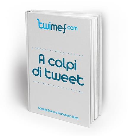 Copertina della Guida A Colpi di Tweet